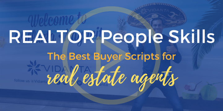 The Best Buyer Scripts for Real Estate Agents