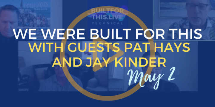 Built for this May 2nd with Guests Pat Hays and Jay Kinder