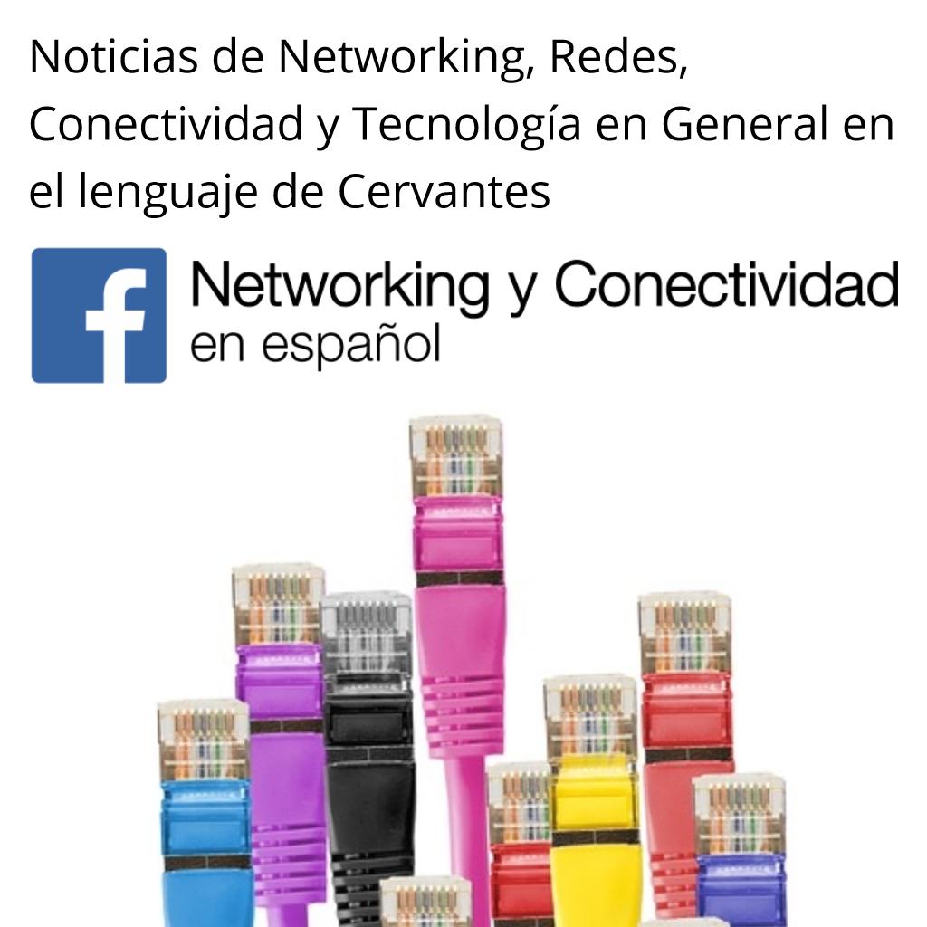 Networking y Conectividad en Español