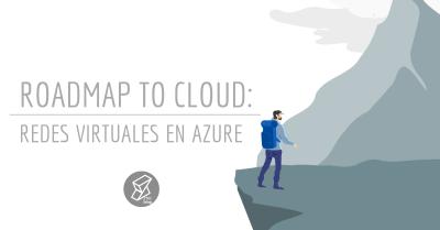 Roadmap to Cloud Azure Virtual Networks