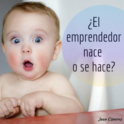 emprendedor_nace_se_hace_web_juancisneros.com.ve