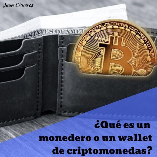 ¿Que es un monedero o un wallet de criptomonedas?