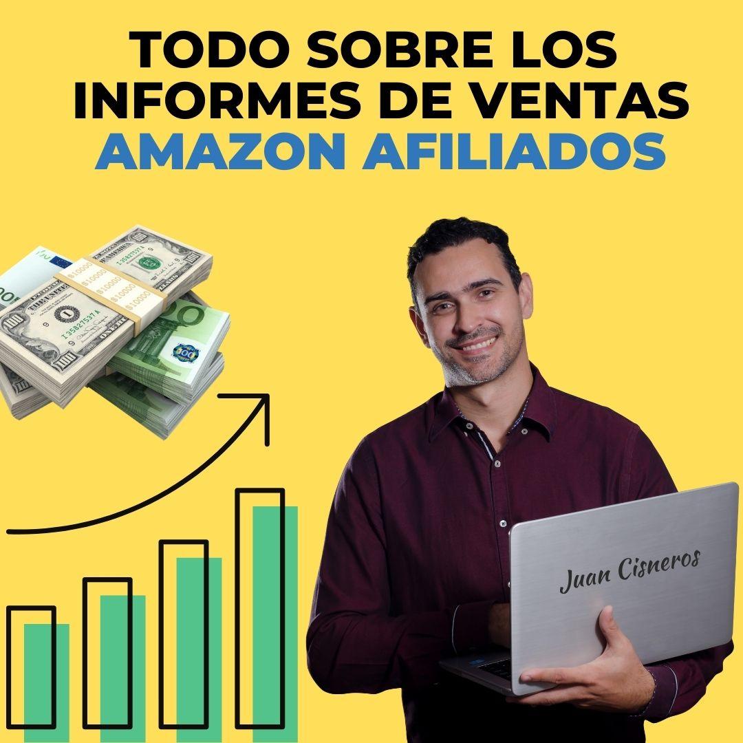 Informe ventas amazon afiliados