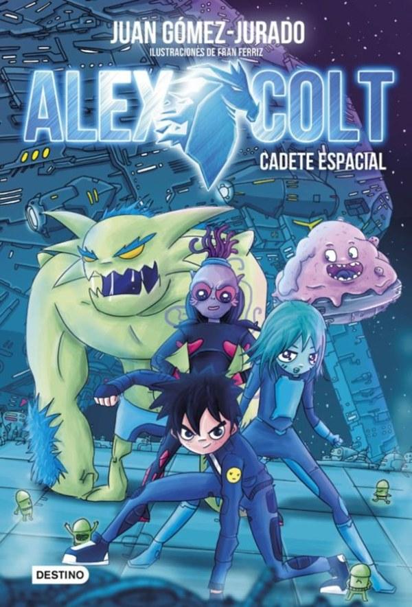 Alex Colt 1   Juan Gómez-Jurado