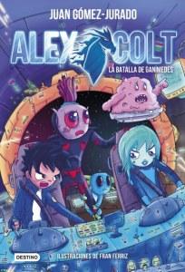 Alex Colt 2 | Juan Gómez-Jurado