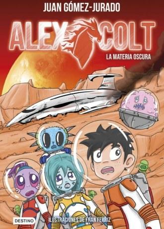 Alex Colt 4 | Juan Gómez-Jurado