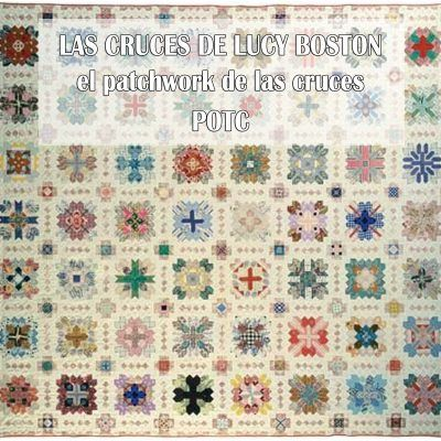 Lucy Boston el Patchwork de las Cruces POT