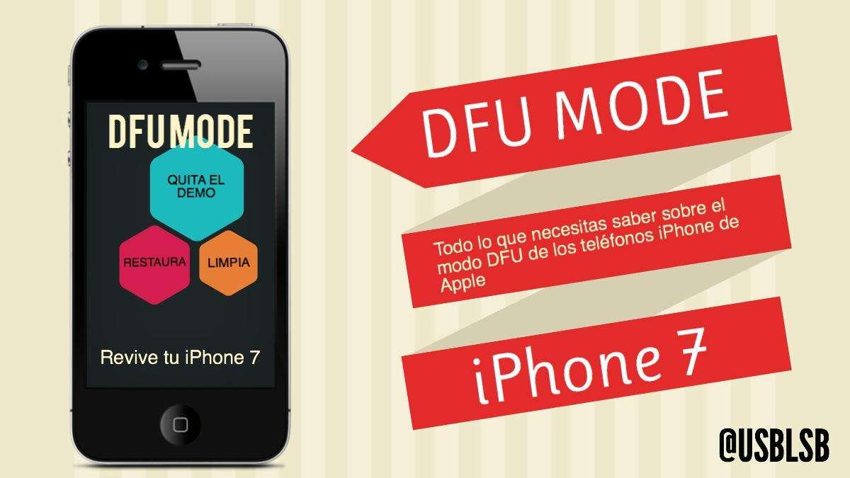 reparar iphone7 poner modo dfu las palmas