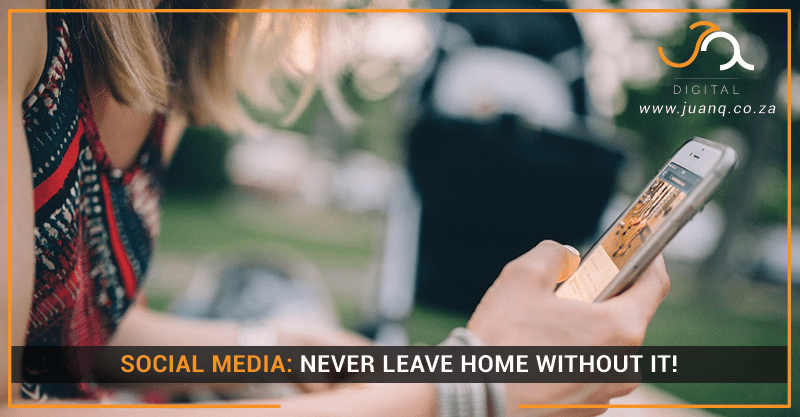 Social Media: Never Leave Home Without It!