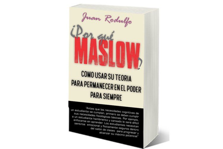 Por que Maslow por Juan Rodulfo