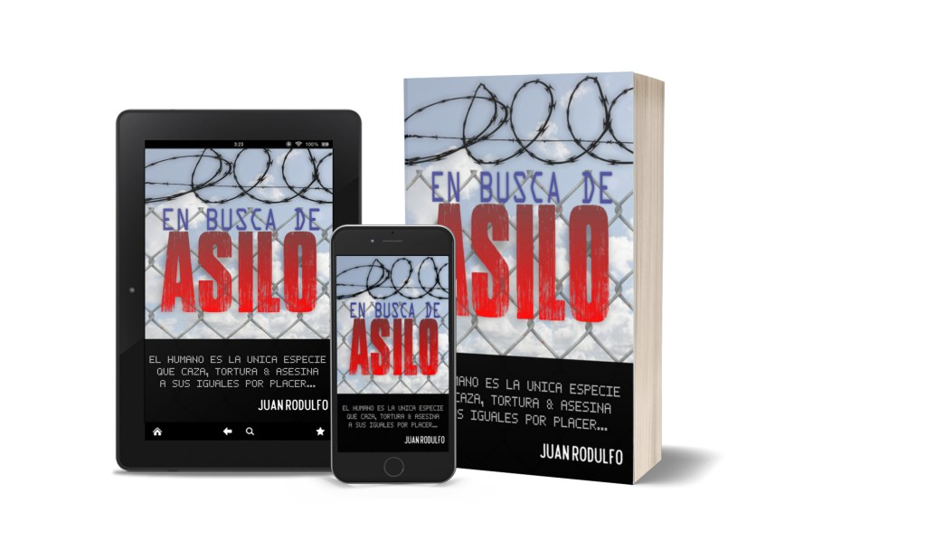 En Busca de Asilo por Juan Rodulfo