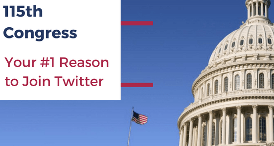 115th Congress Your #1 Reason to Join Twitter