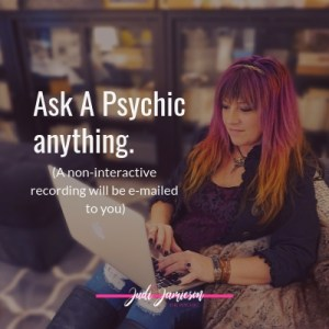 Ask a psychic anything