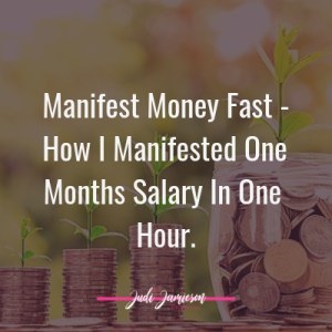 Manifest money fast - Manifest one months salary in one hour