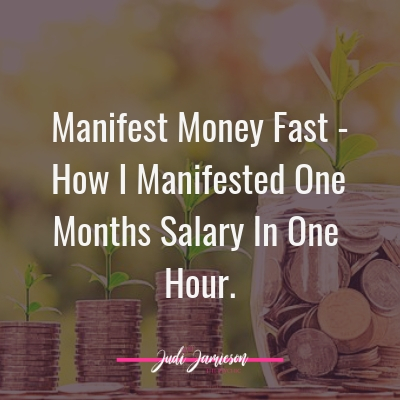 Manifest money fast – Manifest one months salary in one hour