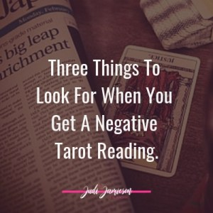 When you get a Negative tarot reading - three things to look for