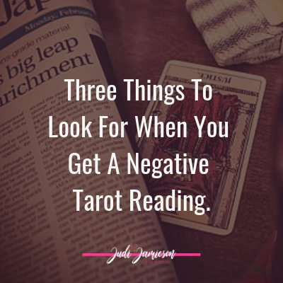 Negative Tarot Reading – Three things to look for