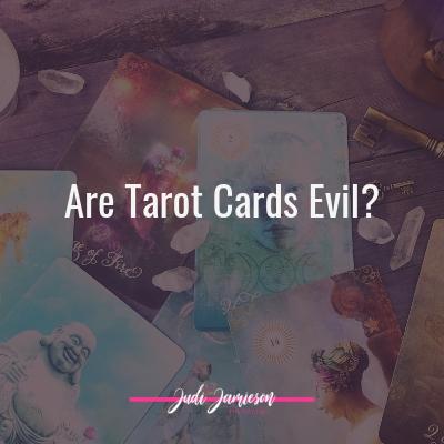 Are tarot cards evil?