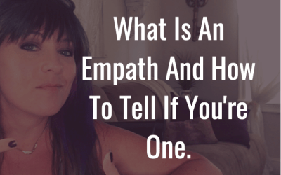 What is an empath and how to tell if you're one.