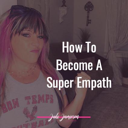Become a super empath