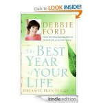 The Best Year Of Your Life by Debbie Ford