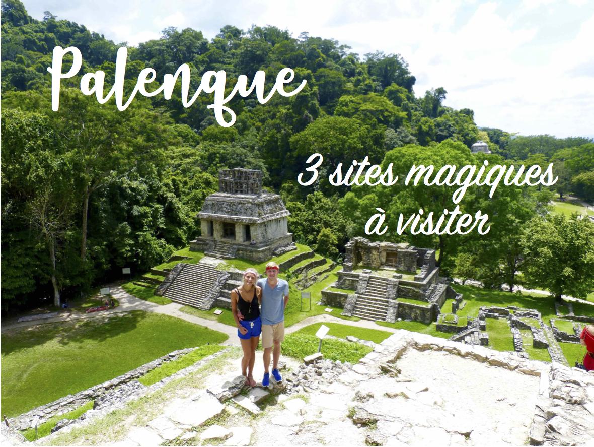 Read more about the article 3 sites magiques à visiter à Palenque