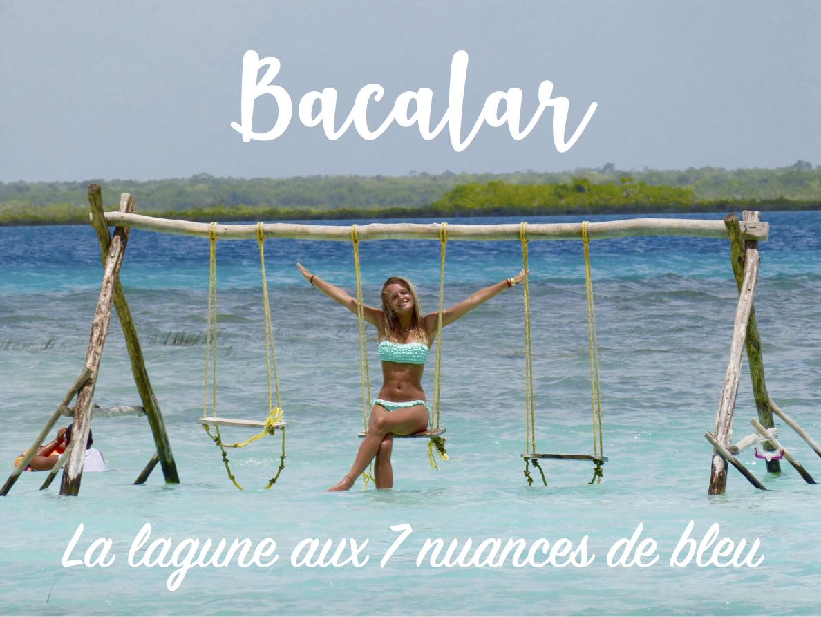 Read more about the article Bacalar : La lagune aux 7 nuances de bleu