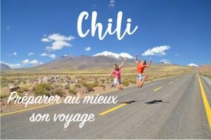 Préparer son voyage au Chili
