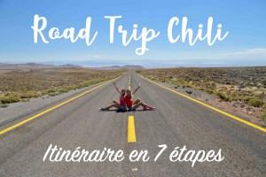 Read more about the article Road Trip : Le Nord du Chili en 7 étapes