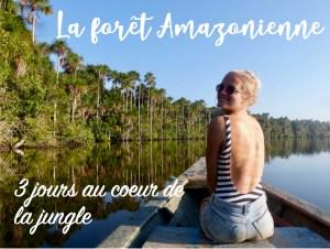 Read more about the article Excursion en Amazonie Péruvienne