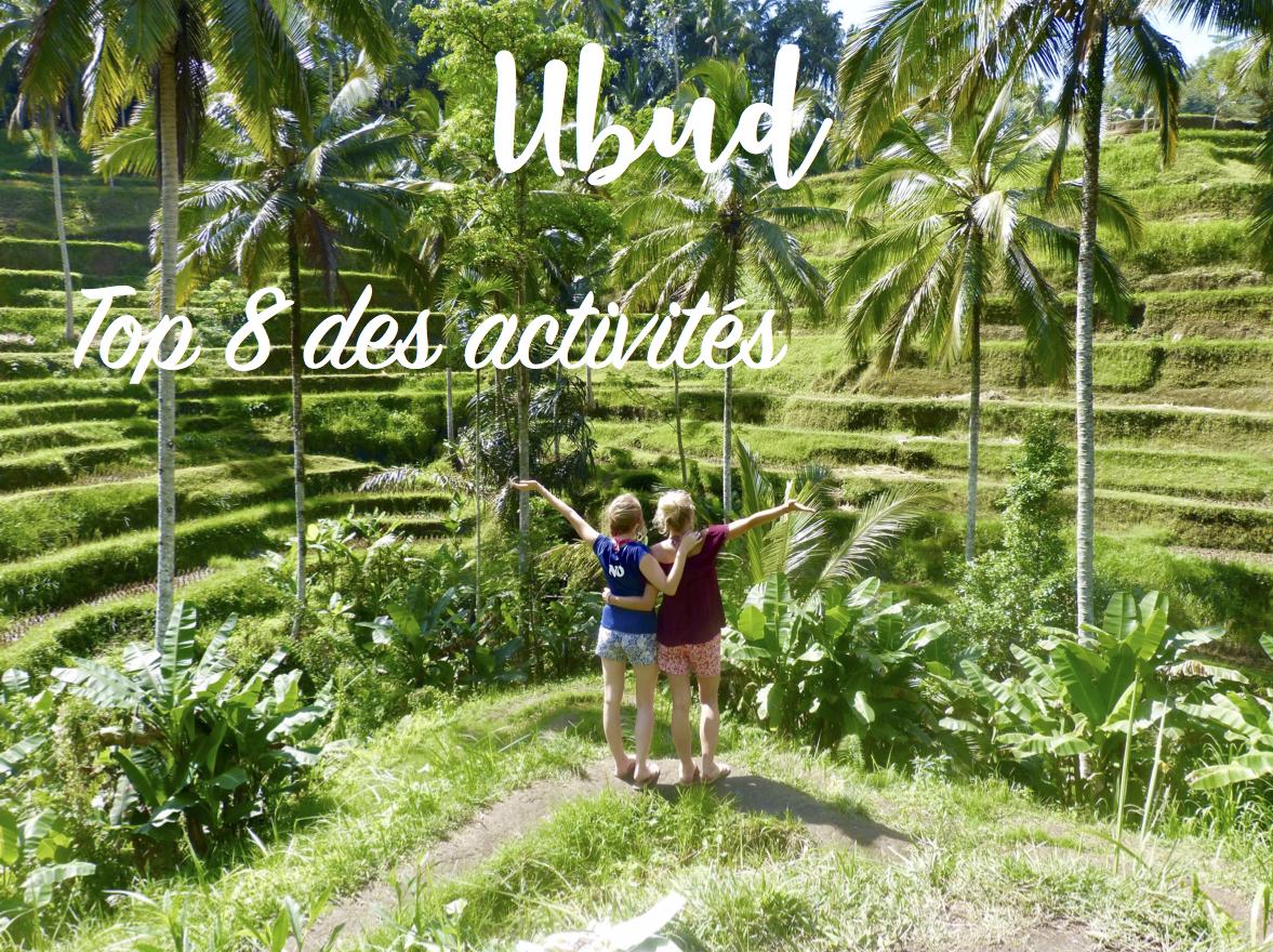 Top 8 des activités à faire à Ubud