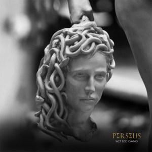 Wet Bed Gang Perseus