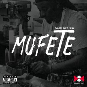 Golden Boyz Music - Mufete