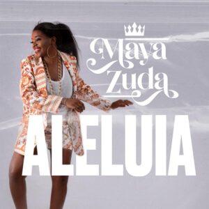 Maya Zuda - Aleluia [2021] Baixar mp3