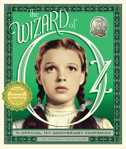 The Wizard of Oz 75th Anniversary Official Companion Book