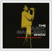 Judy Garland - The Show That Got Away