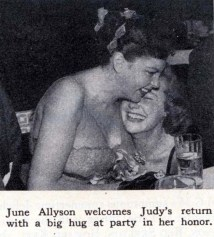 Judy Garland and June Allyson at Romanoff's after Garland's Los Angeles Philharmonic opening night April 21, 1952