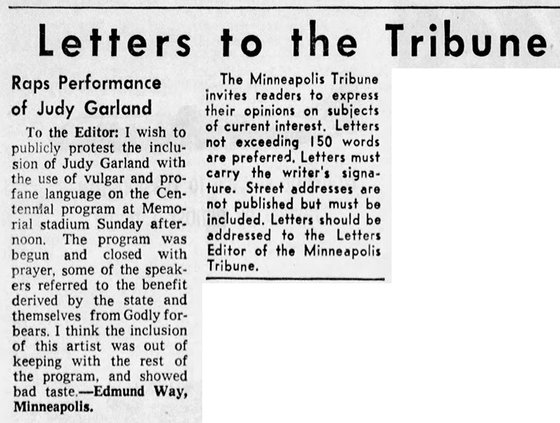 A letter to the editor gives Judy Garland's Minnesota Centennial performance a bad rap