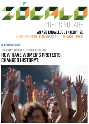 Screenshot of the Zócalo event on Thursday, August 20, 2020: How Have Women's Protests Changed History?