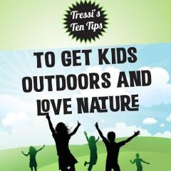 Tressi's Ten Tips for Kids – how to play and love trees and nature