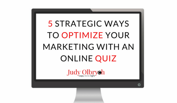 5 Strategic Ways to Optimize Your Marketing with an Online Quiz