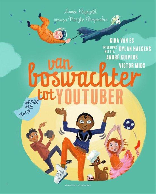 Kinderboekenweek 2021 Thematitels Van boswachter tot YouTuber