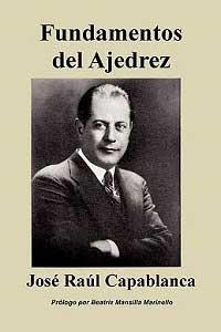 Fundamentos-del-ajedrez-Libro-de-josé-Raúl-Capablanca