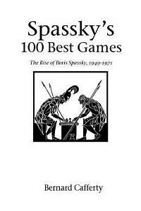 borís-spaski-spassky's-100-best-games
