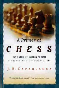 josé-raúl-capablanca-a-primer-of-chess