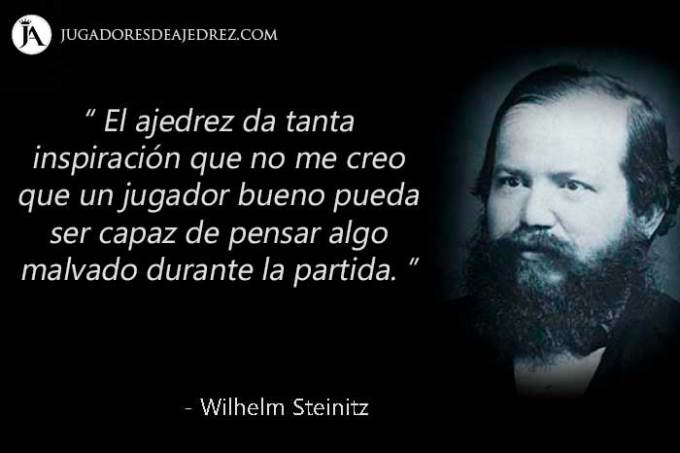Frases de Wilhelm Steinitz