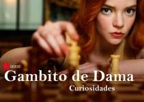 Curiosidades de la Serie Gambito de Dama