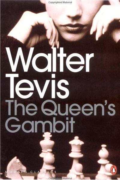 The Queen's Gambit by Walter Tevis
