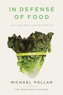 Michael Pollan In Defense of Food