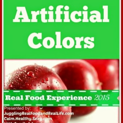 Real Food Experience –  Week 3: No More Artificial Colors